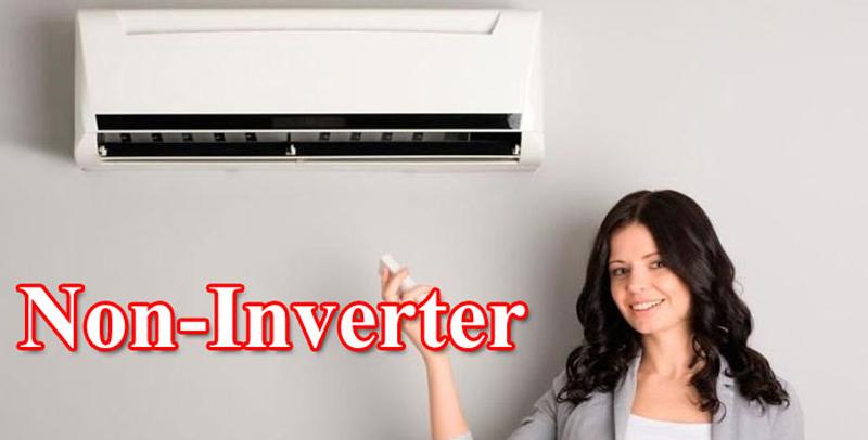 So sánh hai dòng sản phẩm điều hòa Inverter và điều hòa cơ.